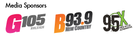 Media Sponsors: G105 Raleigh, B93.9 New Country, 95X New Rock Alternative